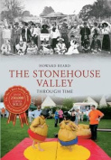 The Stonehouse Valley Through Time