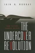 The Undercover Revolution