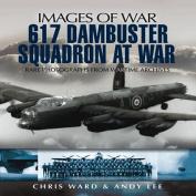 617 Dambuster Squadron at War