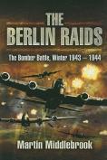 The Bomber Battle for Berlin