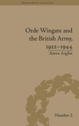 Orde Wingate and the British Army, 1922-1944