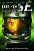 The Mammoth Book of Best New SF 23