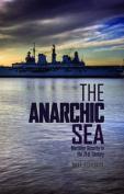 The Anarchic Sea