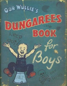 Oor Wullie Dungarees Book for Boys