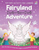 Fairyland Dot-to-Dot Adventure