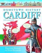 Hometown History Cardiff
