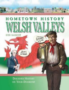 Hometown History Welsh Valleys