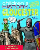 Children's History of Gloucester