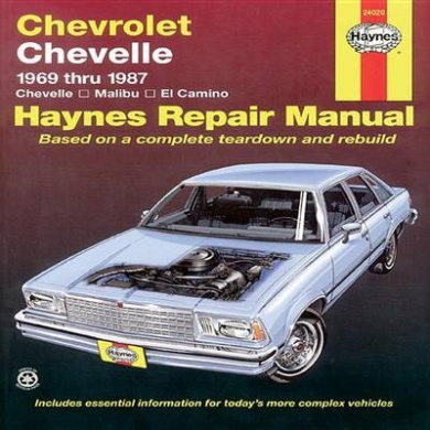 Chevrolet Chevelle V8 and V6 1969-87 Chevelle, Malibu, El Camino Owner's Workshop Manual (USA service & repair manuals)