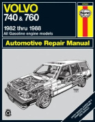 Volvo 740 and 760 (Petrol) 1982-88 Owner's Workshop Manual