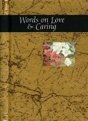 Words on Love and Caring