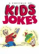 Chuckle of Kid's Jokes