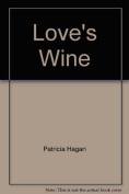 Love's Wine