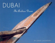Dubai: The Arabian Dream