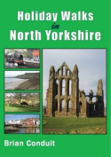 Holiday Walks in North Yorkshire
