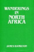 Wanderings in North Africa