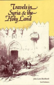 Travels in Syria and the Holy Land
