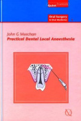 Practical Dental Local Anaesthia (Quintessentials