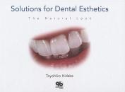 Solutions for Dental Esthetics