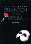 The Complete Phantom of the Opera