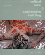 Radical Lace and Subversive Knitting