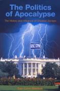 The Politics of Apocalypse