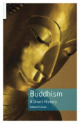 Buddhism: A Short History