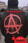 Anarchism: A Beginner's Guide