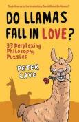 Do Llamas Fall in Love?