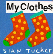 My Clothes (Orchard baby books) [Board book]