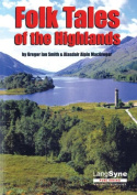 Strange Stories and Folk Tales of Highlands and Islands