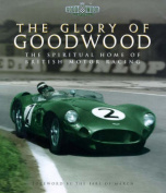The Glory of Goodwood