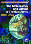 The Meteorology and Climate of Tropical Africa