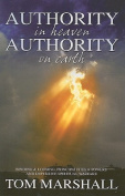 Authority in Heaven; Authority on Earth