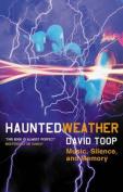 Haunted Weather