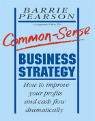 Common-Sense Business Strategy