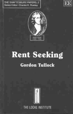 Rent Seeking (The Shaftesbury Papers)