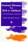 Emotional Milestones from Birth to Adulthood