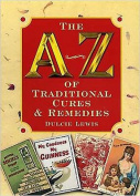 A-Z of Traditional Cures and Remedies