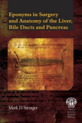 Eponyms in Surgery and Anatomy of the Liver, Bile Ducts and Pancreas
