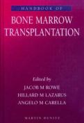 Handbook of Bone Marrow Transplantation