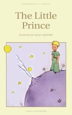 The Little Prince (Wordsworth Children's Classics)