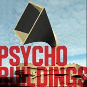 Psycho Buildings