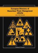 European Directory of Hazardous Waste Management 1993/94