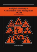 European Directory of Contaminated Land Management 1993/94