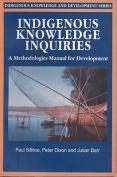 Indigenous Knowledge Inquiries