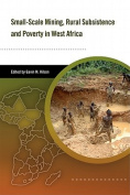 Small-scale Mining, Rural Subsistence, and Poverty in West Africa