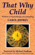 That Why Child CB
