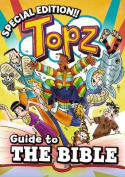 Topz Guide to the Bible (Topz)