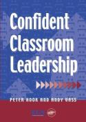 Confident Classroom Leadership